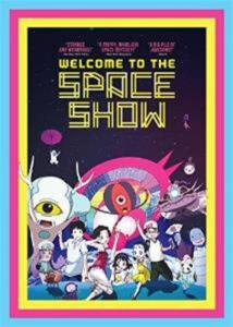 Welcome To The Space Show [Edizione in lingua inglese]