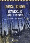 Francesco. Storie Di Un Santo