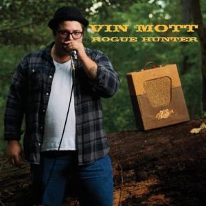 Vin Mott - Rogue Hunter