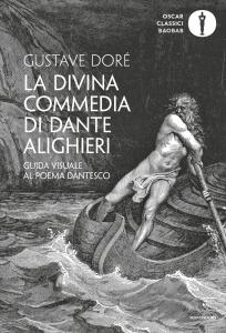 La Divina Commedia di Dante Alighieri. Guida visuale al poema dantesco. Ediz. illustrata