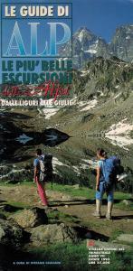 Dalle Liguri alla Giulie - le guide di ALP - Le più belle escursioni