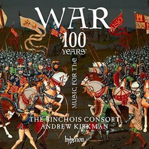 Consort Binchois / Kirkman Andrew - Music For The 100 Years War