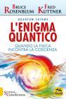 L'enigma Quantico. Quando La Fisica Incontra La Conoscenza