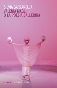 Valeria Magli o la poesia ballerina