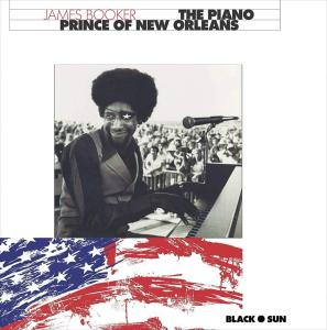 James Booker - The Piano Prince Of New Orleans