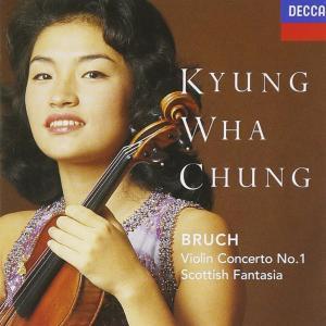 Max Bruch - Violin Concerto No.1, Scottish Fantasia