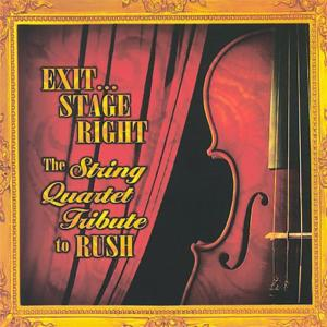 Exit Stage Right: The String Quartet Tribute To Rush / Various