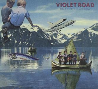Violet Road - Back To The Roadshow