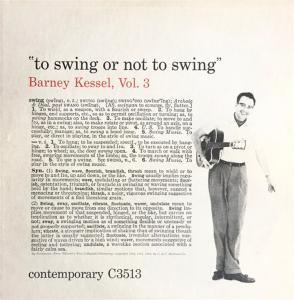 Barney Kessel - To Swing Or Not To Swing
