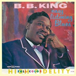 B.B. King - Easy Listening Blues