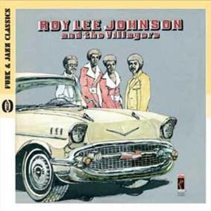 Roy Lee Johnson And The Villagers - Roy Lee Johnson And The Villagers