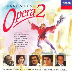 Essential Opera 2: Pavarotti, Domingo, Caballe'.. / Various