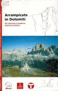 Arrampicate in Dolomiti - Vie classiche e moderne attorno a Cortina