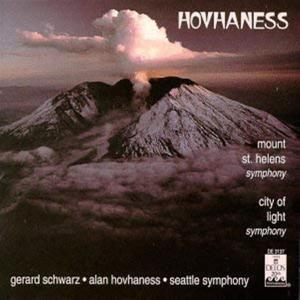 Alan Hovhaness And Gerard Schwarz - Mount St. Helens Symphony - City Of Light Symphony [Import]