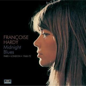 Francoise Hardy - Midnight Blues. Paris London 1968-72