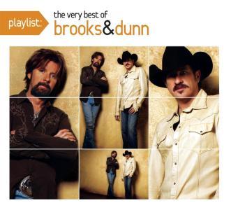 Brooks & Dunn - Playlist: The Very Best Of Brooks & Dunn