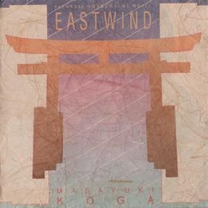 Masayuki Koga - Eastwind. Japanese Shakuhachi Music