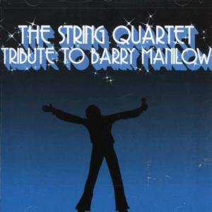 String Quartet Tribute To Barry Manilow (The) / Various