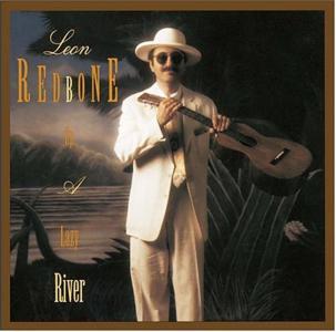 Leon Redbone - Up A Lazy River (Reis)