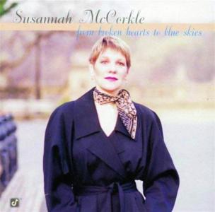 Susannah McCorkle - From Broken Hearts To Blue Skies