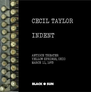 Cecil Taylor - Indent