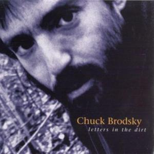 Chuck Brodsky - Letters In The Dirt