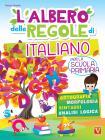 L'albero Delle Regole Di Italiano. Per La Scuola Primaria. Ortografia, Morfologia, Sintassi, Analisi Logica. Ediz. A Colori