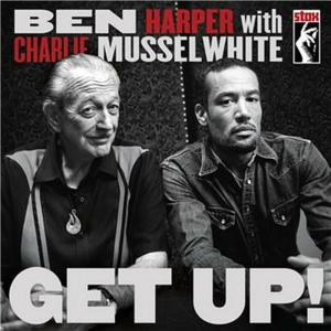 Ben Harper / Charlie Musselwhite - Get Up!