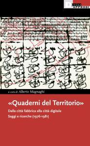 «Quaderni del Territorio». Dalla città fabbrica alla città digitale. Saggi e ricerche (1976-1981)