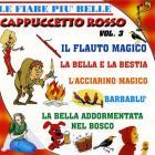 Cappuccetto Rosso + 5 Vol. 3 (1 Cd Audio)