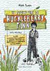 Le Avventure Di Huckleberry Finn. Ediz. Integrale
