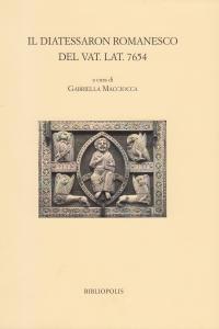 Il Diatessaron romanesco del Vat. Lat. 7654