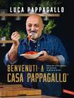 Benvenuti A Casa Pappagallo®. Oltre 150 Ricette Golose Per Portare La Gioia In Tavola