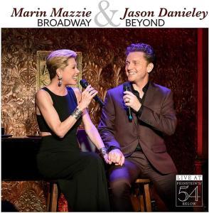 Marin Mazzie & Jason Danieley - Broadway & Beyond - Live At Feinstein's/54 Below