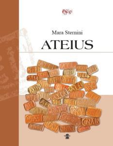 Ateius. Ediz. illustrata