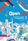 Open Up. Level 1. Student's Book-workbook. Per La Scuola Media. Con E-book. Con Espansione Online