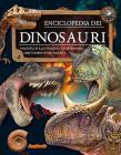 Enciclopedia Dei Dinosauri. Ediz. Illustrata