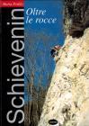 Schievenin - Oltre Le Rocce