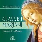 Classici Mariani. Musiche Della Tradizione Popolare Mariana. Vol. 6