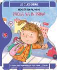 Paola Va In Prima. Ediz. A Colori