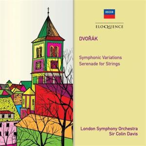 Antonin Dvorak - Symphonic Variations, Serenade For String