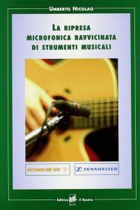 La ripresa microfonica ravvicinata di strumenti musicali