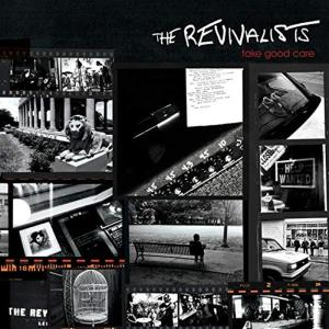 Revivalists (The) - Take Good Care