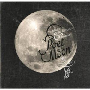 Mare Wakefield & Nomad - Poet On The Moon