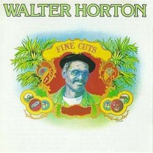 Walter Horton - Fine Cuts