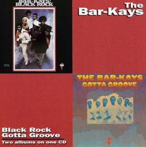 Bar-Kays (The) - Gotta Groove / Black Rock