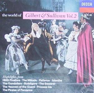 Gilbert & Sullivan - The World Of Gilbert & Sullivan Vol.2