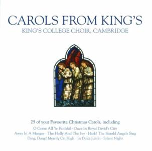 Cambridge King's College Choir - Carols From King's