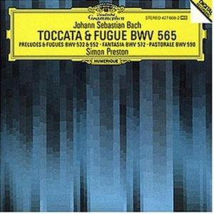 Johann Sebastian Bach - Toccata & Fugue BWV 565 - Preston