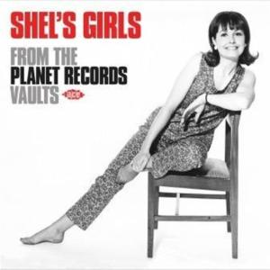 Shel's Girls From The Planet Records Vaults / Various